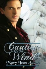 Review: Caution to the Wind by Mary Jean Adams